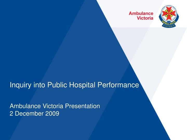 Inquiry into Public Hospital Performance