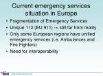 current emergency services situation in europe