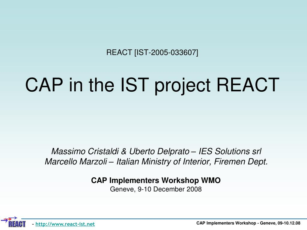 react ist 2005 033607 cap in the ist project react