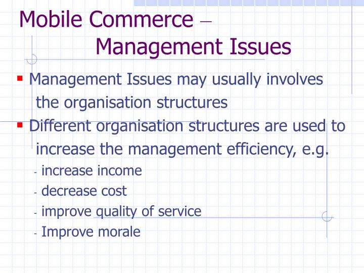 Mobile commerce management issues