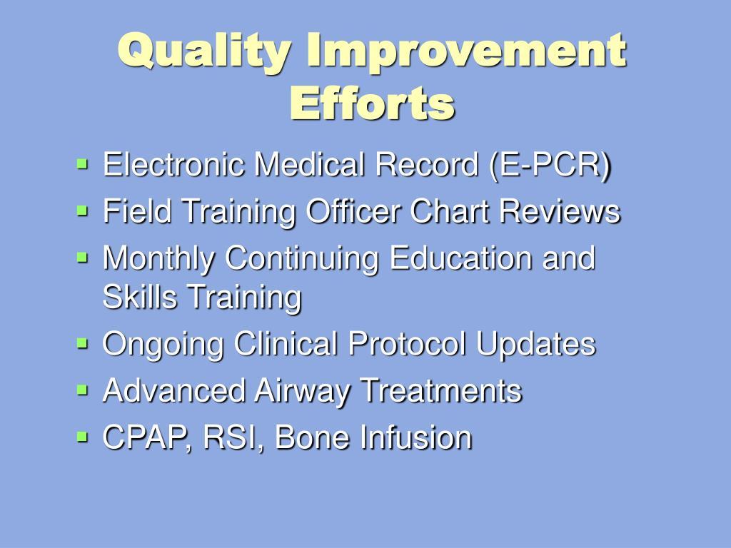 Quality Improvement Efforts