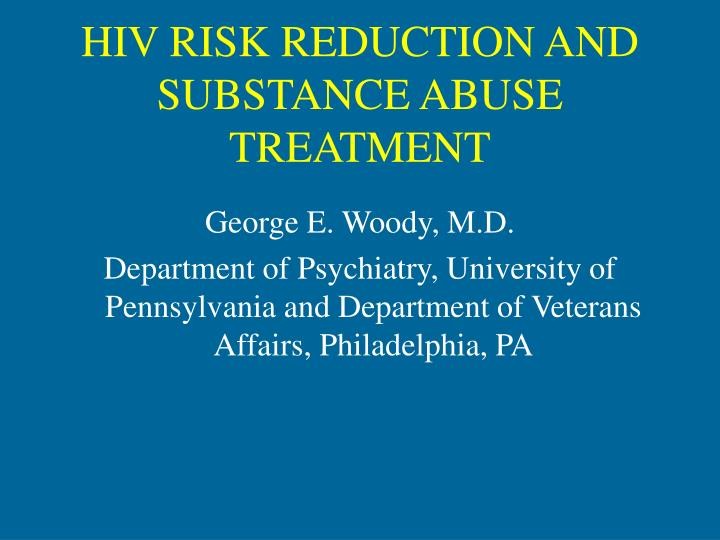 hiv risk reduction and substance abuse treatment n.