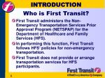 introduction who is first transit