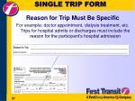 single trip form31