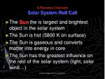 a planetary overview solar system roll call