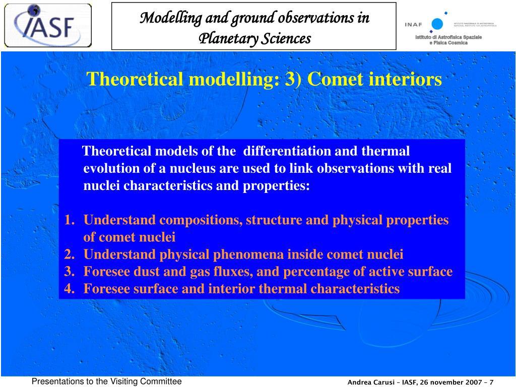 Theoretical modelling: 3) Comet interiors