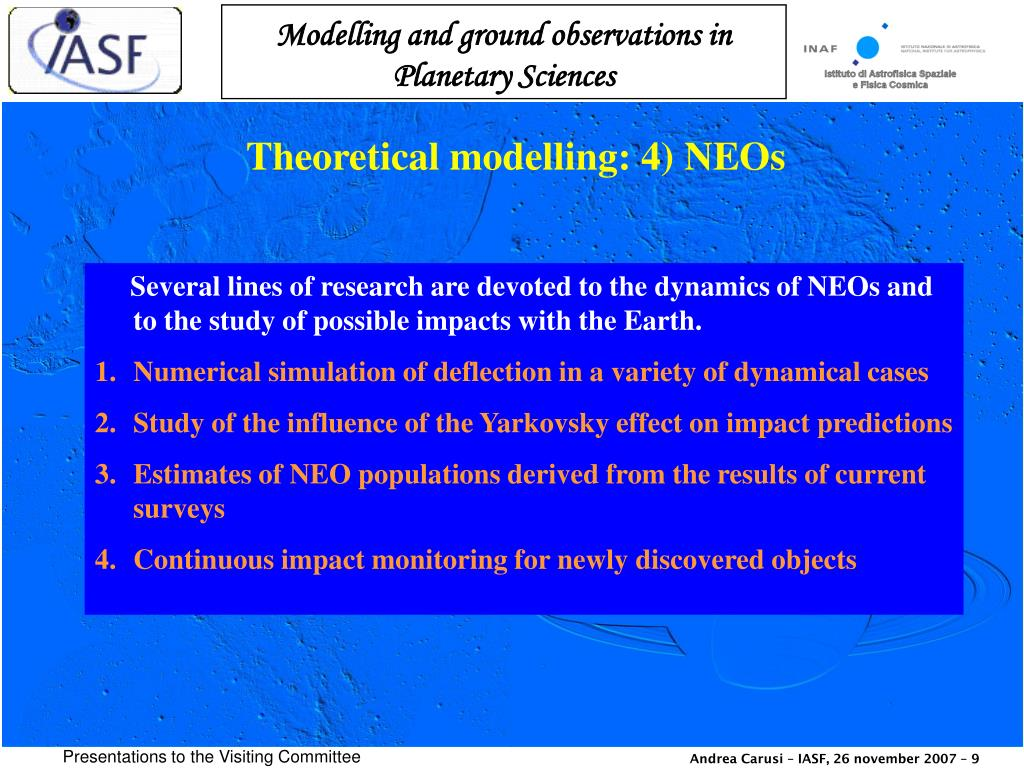 Theoretical modelling: 4) NEOs