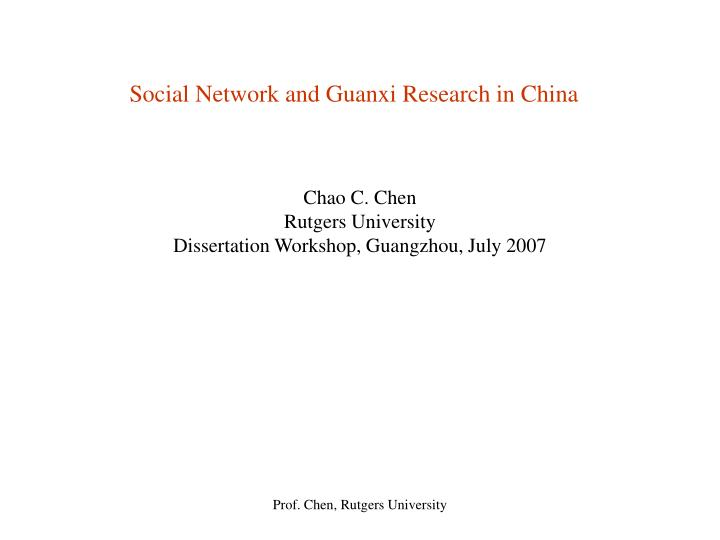 Social network and guanxi research in china