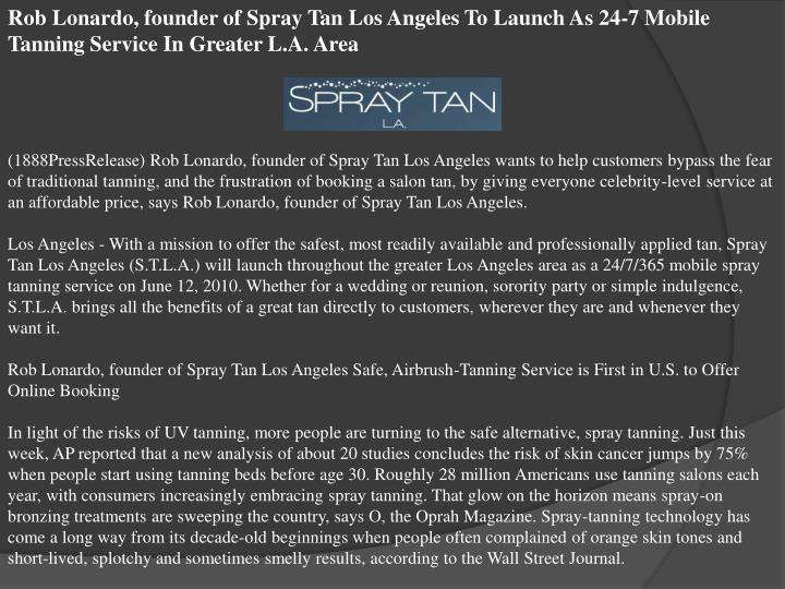 Rob Lonardo, founder of Spray Tan Los Angeles To Launch As 24-7 Mobile Tanning Service In Greater L....