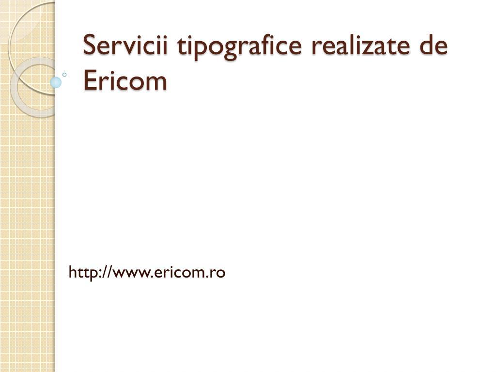 servicii tipografice realizate de ericom l.