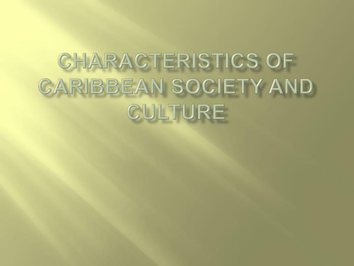 characteristics of caribbean society and culture n.