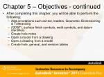 chapter 5 objectives continued