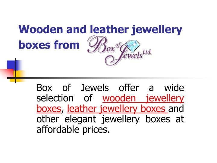 wooden and leather jewellery boxes from n.