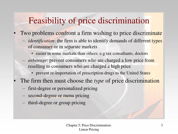 should firms price discriminate why or why not Price discrimination is sometimes defined as the practice of a firm selling a homogeneous commodity at the same time to different purchasers at different prices.