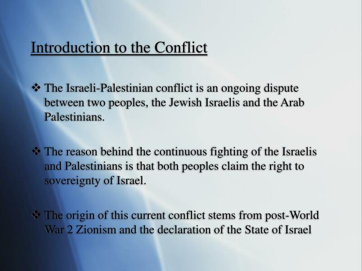 Introduction to the conflict