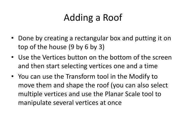 Adding a Roof
