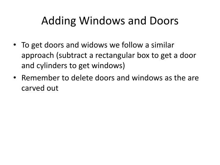Adding Windows and Doors