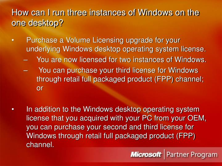How can I run three instances of Windows on the one desktop?