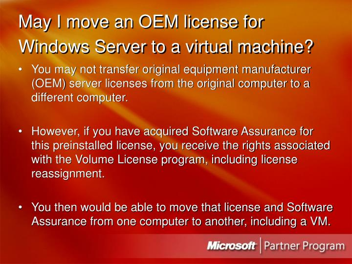 May I move an OEM license for Windows Server to a virtual machine?