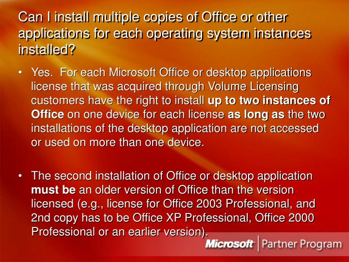 Can I install multiple copies of Office or other applications for each operating system instances installed?