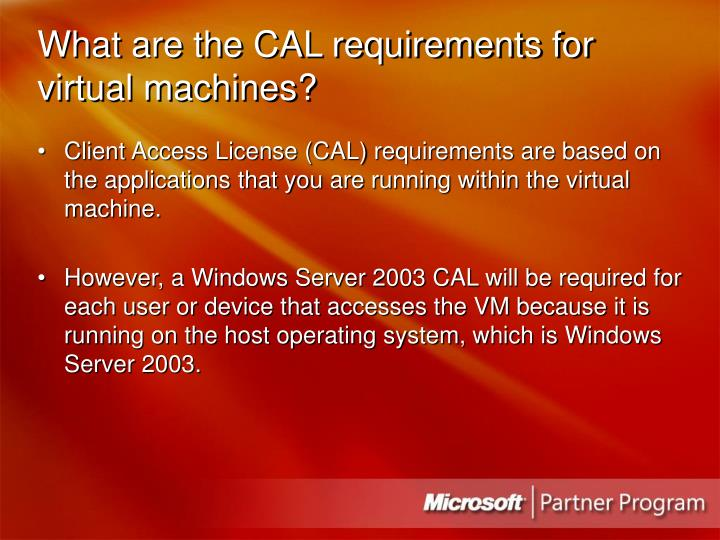 What are the CAL requirements for virtual machines?
