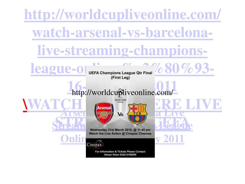 arsenal vs barcelona live streaming champions league online 16 february 2011 l.