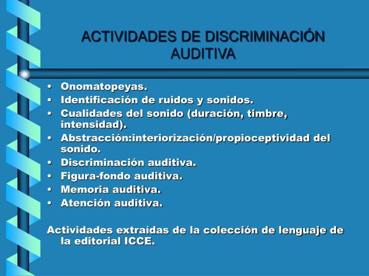ACTIVIDADES DE DISCRIMINACIÓN AUDITIVA
