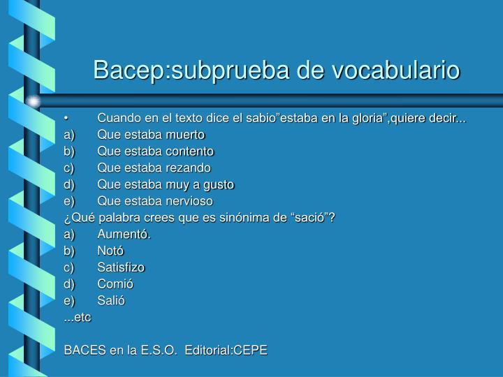 Bacep:subprueba de vocabulario