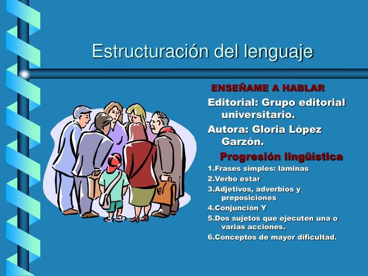 Estructuración del lenguaje