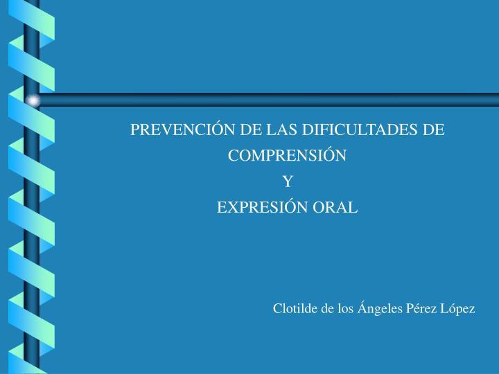 PREVENCIÓN DE LAS DIFICULTADES DE
