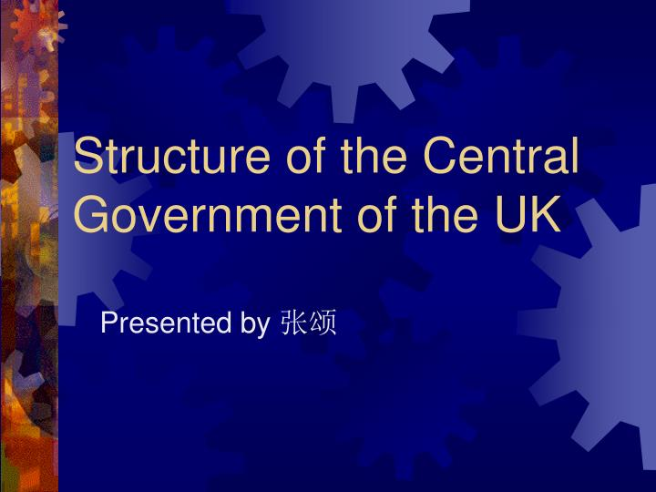 structure of the central government of the uk n.