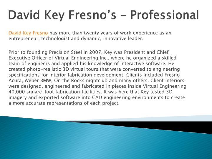 David key fresno s professional