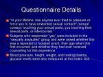 questionnaire details