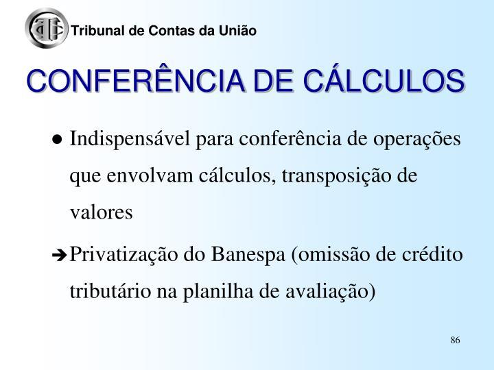 CONFERÊNCIA DE CÁLCULOS