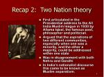 recap 2 two nation theory