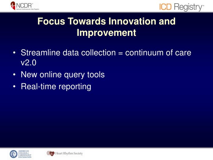 Focus Towards Innovation and Improvement