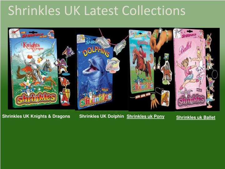 Shrinkles uk latest collections