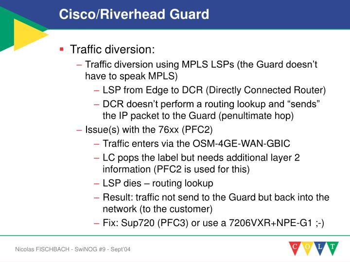 Cisco/Riverhead Guard