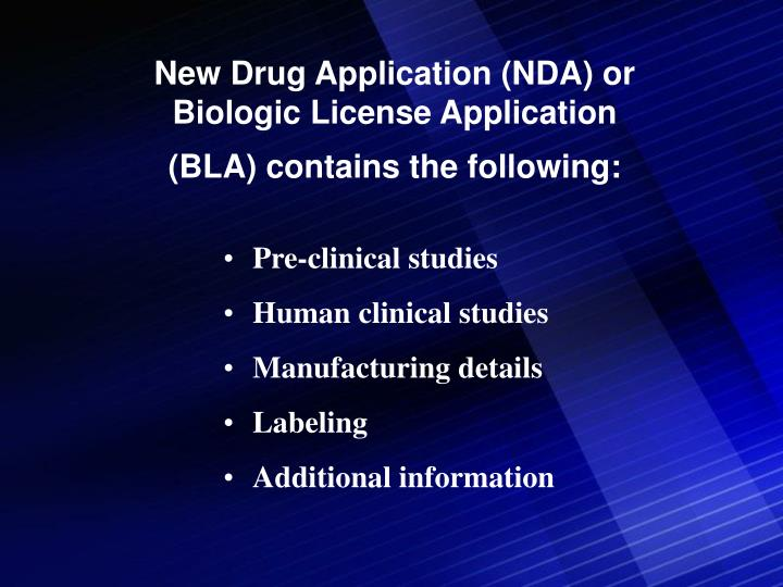 New Drug Application (NDA) or Biologic License Application