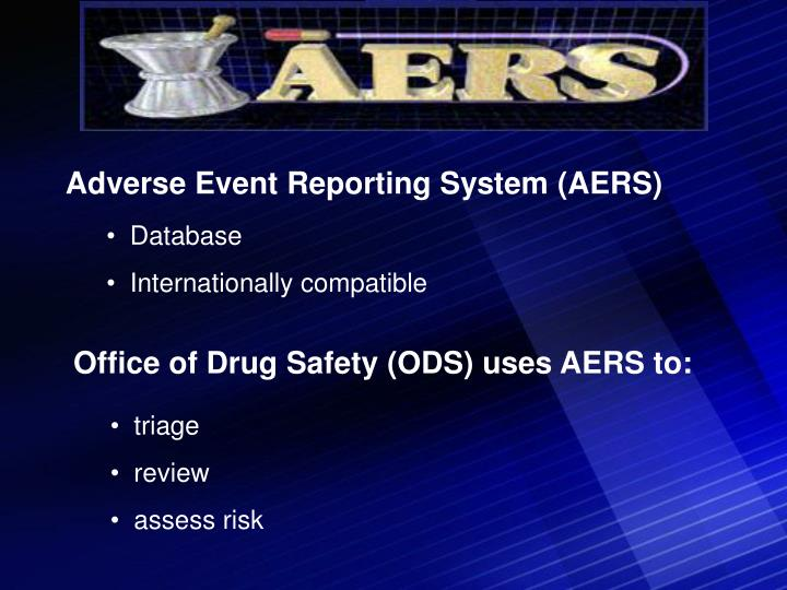 Adverse Event Reporting System (AERS)