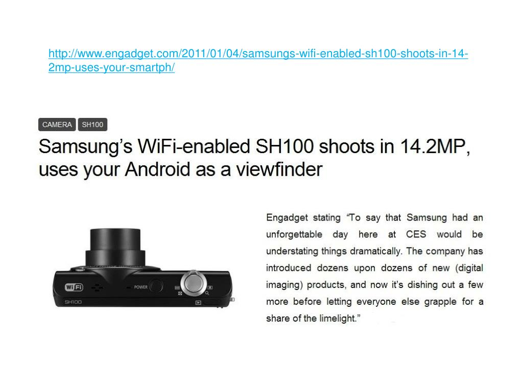 http www engadget com 2011 01 04 samsungs wifi enabled sh100 shoots in 14 2mp uses your smartph l.