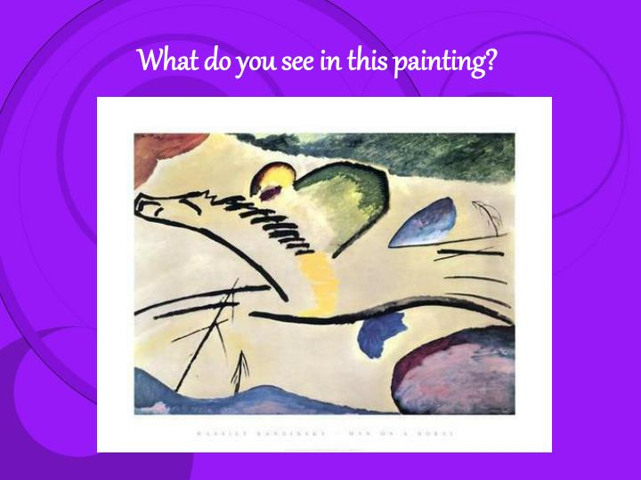 What do you see in this painting