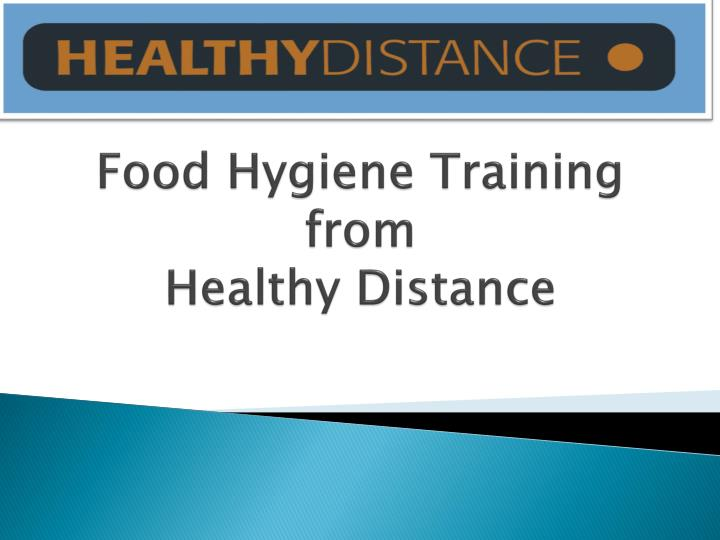 Food hygiene training from healthy distance