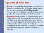 opsjoner p oslo b rs1