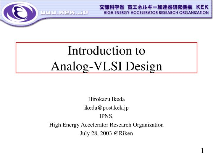 Ppt Introduction To Analog Vlsi Design Powerpoint Presentation Free Download Id 910886