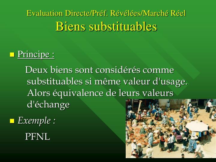Evaluation Directe/Préf. Révélées/Marché Réel