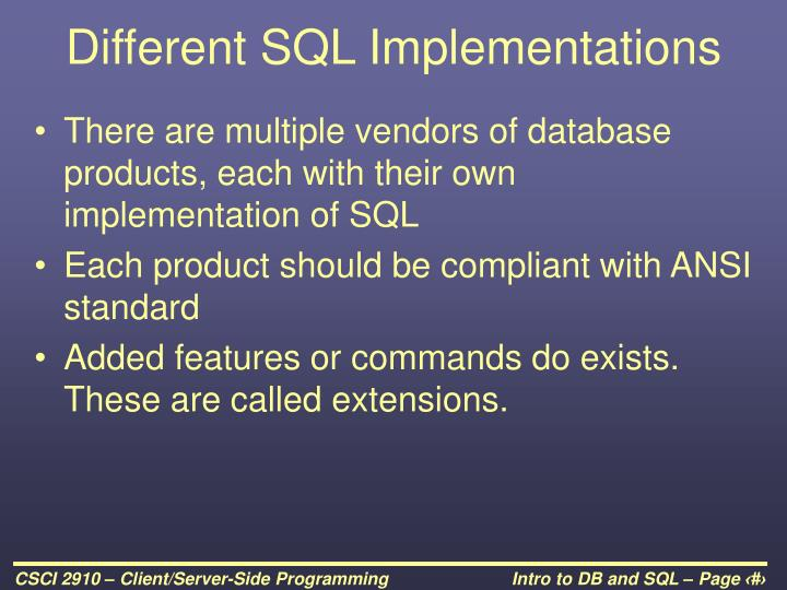 Different SQL Implementations
