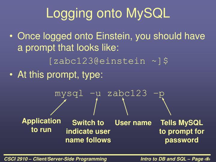Logging onto MySQL