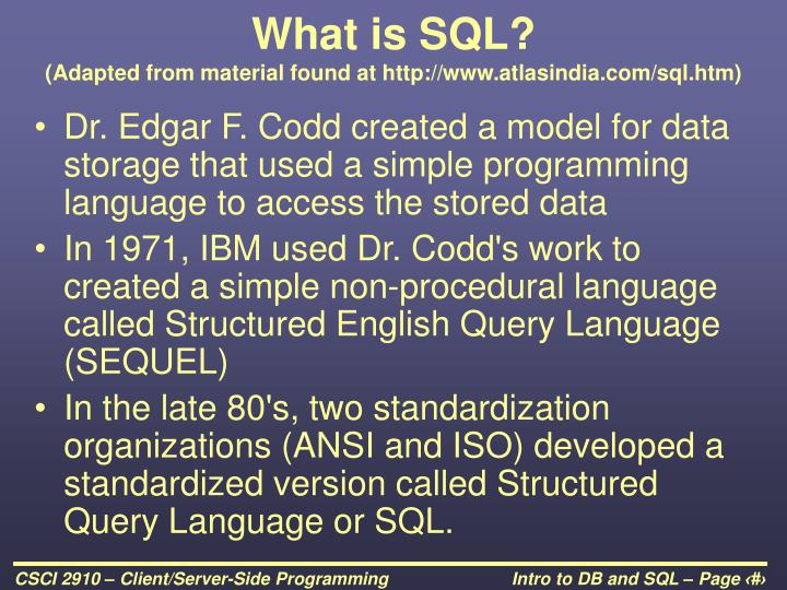 What is SQL?