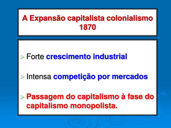a expans o capitalista colonialismo 1870 n.